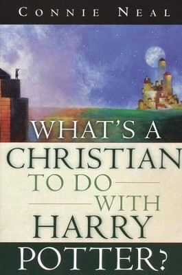 What's a Christian to Do with Harry Potter?   -     By: Connie Neal