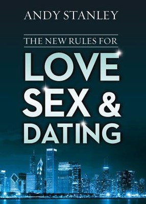 The New Rules for Love, Sex, and Dating - eBook  -     By: Andy Stanley