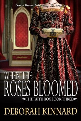 The Faith Box Book Three: When the Roses Bloomed - eBook  -     By: Deborah Kinnard