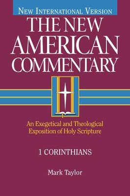 1 Corinthians: An Exegetical and Theological Exposition of Holy Scripture - eBook  -     By: Mark Taylor