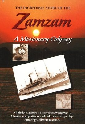 The Incredible Story of the ZamZam: A Missionary Odyssey, DVD   -
