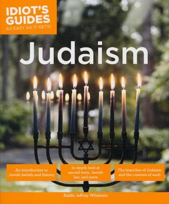 Idiot's Guides: Judaism  -     By: Rabbi Jeffrey Wildstein