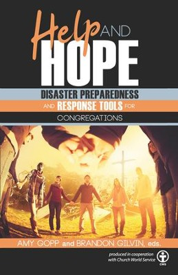Help and Hope: Disaster Preparedness and Response Tools for Congregations - eBook  -     Edited By: Amy Gopp, Brandon L. Gilvin     By: Amy Gopp(Ed.) & Brandon L. Gilvin(Ed.)
