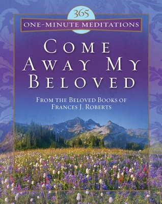 365 one minute meditations from come away my beloved ebook 365 one minute meditations from come away my beloved ebook by frances fandeluxe Epub