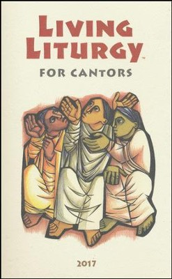 Living Liturgy for Cantors: Year A (2017)   -     By: Joyce Ann Zimmerman, Kathleen Harmon, John W. Tonkin