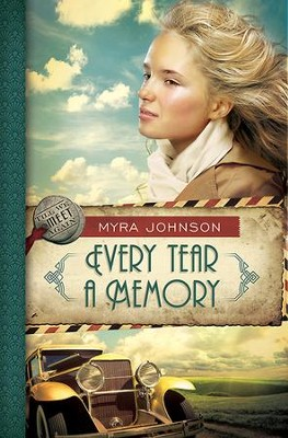 Every Tear a Memory, Till We Meet Again Series #3 -eBook   -     By: Myra Johnson