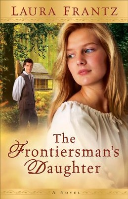Frontiersman's Daughter, The: A Novel - eBook WR  -     By: Laura Frantz