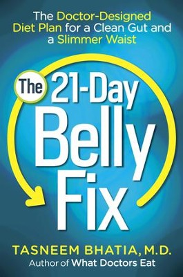 The Belly Fix: Shrink Your Gut, Balance Your Digestion, and Eat Your Way to Better Health - eBook  -     By: Dr. Tasneem Bhatia
