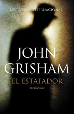 El estafador: (The Racketeer) - eBook  -     By: John Grisham