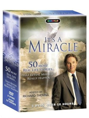 It's a Miracle: 50 More Real Life Stories...That Reveal Miracles Really Happen - 3 DVDs  -     By: Richard Thomas (Host)