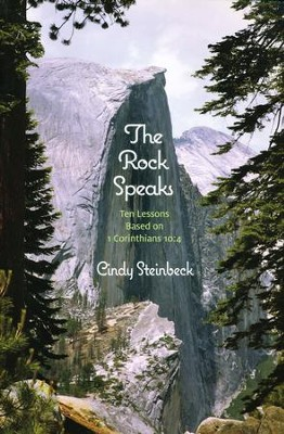 The Rock Speaks  -     By: Cindy Steinbeck