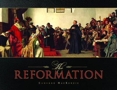 The Reformation [Cameron A. MacKenzie]   -     By: Cameron A. MacKenzie