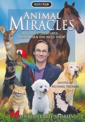 Animal Miracles: All God's Creatures...There When You Need Them - DVD  -     By: Richard Thomas (Host)