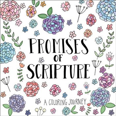 The Promises of Scripture: A Coloring Journey  -