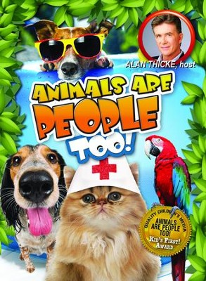 Animals Are People Too! 2 DVDS   -     By: Alan Thicke