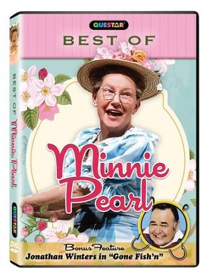 The Best of Minnie Pearl - Bonus Feature: Jonathan Winters in Gone Fish'n  -