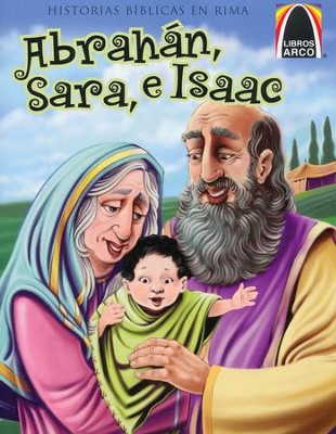 Abrahán Sara, e Isaac  (Abraham, Sarah, and Isaac)  -     Translated By: Mercedes Cecilia Fau Fernandez     By: Joanne Bader     Illustrated By: Ed Koehler