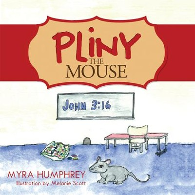 Pliny the Mouse - eBook  -     By: Myra Humphrey