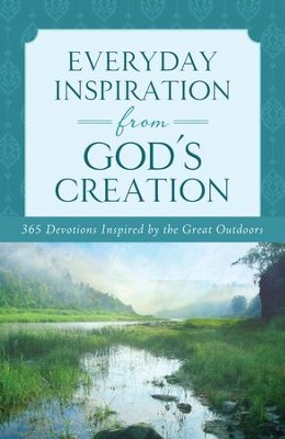 Everyday Inspiration from God's Creation: A Daily Devotional - eBook  -