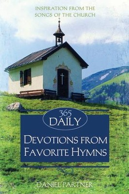 365 Daily Devotions From Favorite Hymns - eBook  -     By: Daniel Partner
