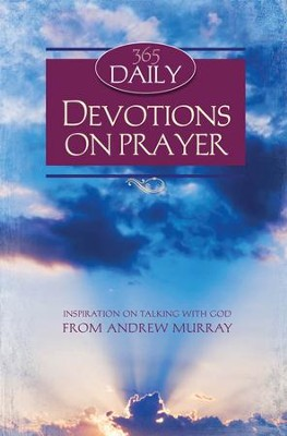 365 Daily Devotions on Prayer - eBook  -     By: Andrew Murray
