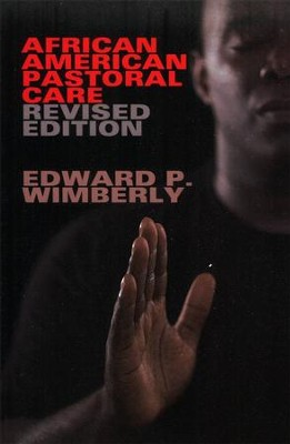 African American Pastoral Care: Revised Edition  -     By: Edward P. Wimberly