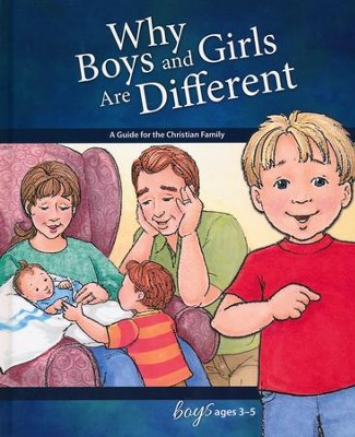 Why Boys and Girls are Different: For Boys Ages 3-5, revised & updated  -     By: Carol Greene