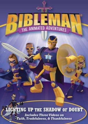 Lighting Up the Shadow of Doubt: Plus Two Additional Bibleman Adventures!  -