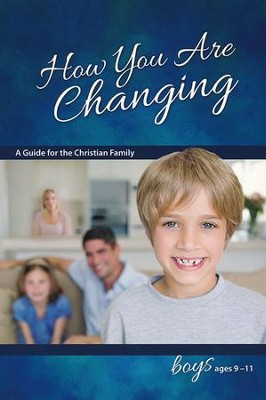 How You Are Changing: For Boys 9-11, revised & updated  -     By: Jane Graver