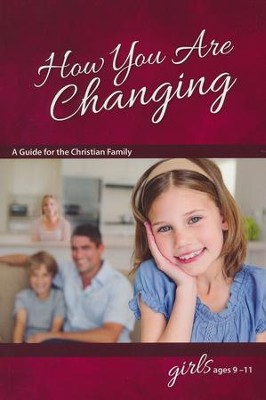 How You Are Changing, Girls Ages 9 - 11, Revised & Updated   -