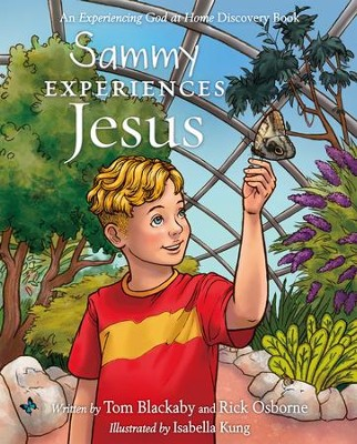Sammy Experiences Jesus - eBook  -     By: Tom Blackaby, Rick Osborne