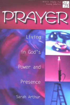 20/30 Bible Study for Young Adults: Prayer                                            -     By: Sarah Arthur
