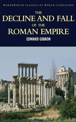Decline and Fall of the Roman Empire  -     By: Edward Gibbon
