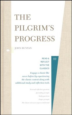 The Pilgrim's Progress: Read and Reflect with the Classics  -     By: John Bunyan