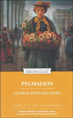 Enriched Classic: Pygmalion   -     By: George Bernard Shaw