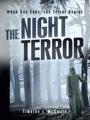 The Night Terror - eBook  -     By: Timothy McSwain