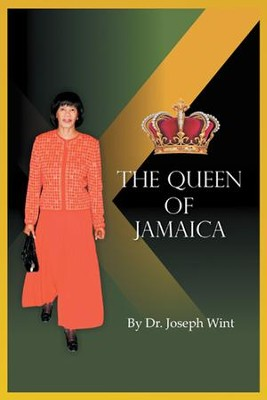 The Queen of Jamaica - eBook  -     By: Joseph Wint
