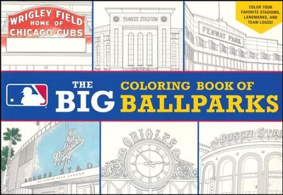 Major League Baseball: The Big Coloring Book of Ballparks  -     By: Peg Connery-Boyd