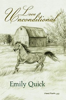 Love Unconditional - eBook  -     By: Emily Quick