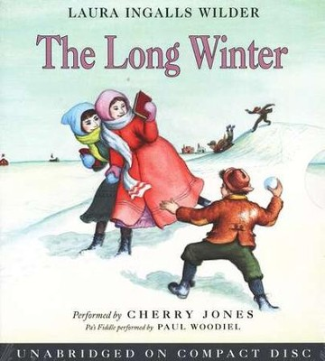 Little House on the Prairie #6:  The Long Winter - Audiobook on CD            -     By: Laura Ingalls Wilder, Cherry Jones