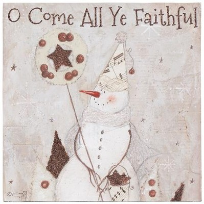 O Come All Ye Faithful Tabletop Plaque  -