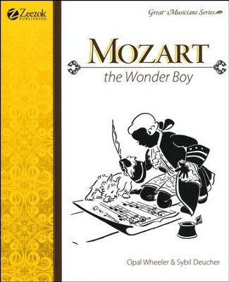 Mozart, The Wonder Boy   -     By: Opal Wheeler, Sybil Deucher