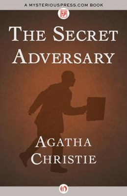 The Secret Adversary - eBook  -     By: Agatha Christie