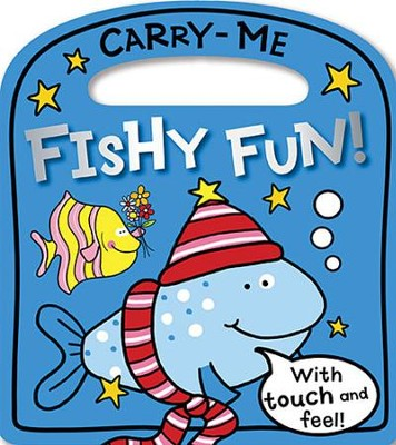 Carry-Me Board Books: Fishy Fun!  -     By: Make Believe Ideas