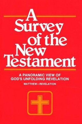 A Survey of the New Testament  -     Edited By: F. Leroy Forlines     By: Charles A. Thigpen, Harrold D. Harrison
