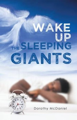 Wake Up the Sleeping Giants - eBook  -     By: Dorothy McDaniel