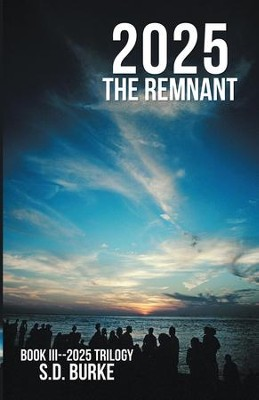 2025 The Remnant - eBook  -     By: S.D. Burke