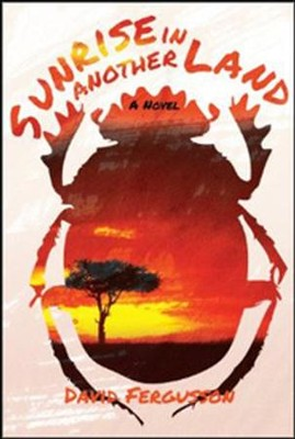 Sunrise in Another Land - eBook  -     By: David Ferfusson