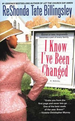 I Know I've Been Changed   -     By: ReShonda Tate Billingsley