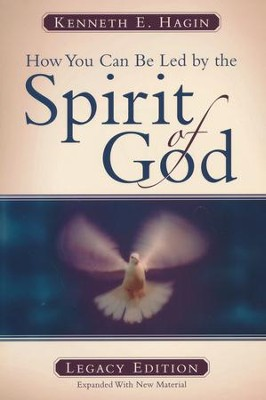How You Can Be Led by the Spirit of God  -     By: Kenneth E. Hagin